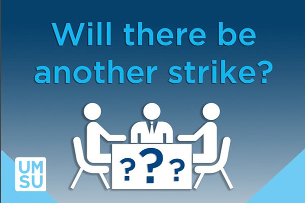Will There Be Another Strike?