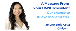 Message from Your UMSU President Graphic